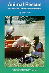 Animal Rescue in Flood and Swiftwater Incident