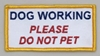 "Embroidered Patch - ""Dog Working - Do Not Pet"" Patch"