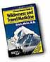 A Comprehensive Guide to Wilderness & Travel Medicine Book, first aid book, wilderness, manual,