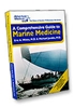 A Comprehensive Guide to Marine Medicine survival, survival kit, extreme, wilderness, rescue, marine,